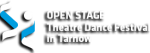 Open Stage Theatre & Dance Festival